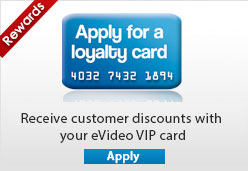 Apply for an eVideo Loyalty card